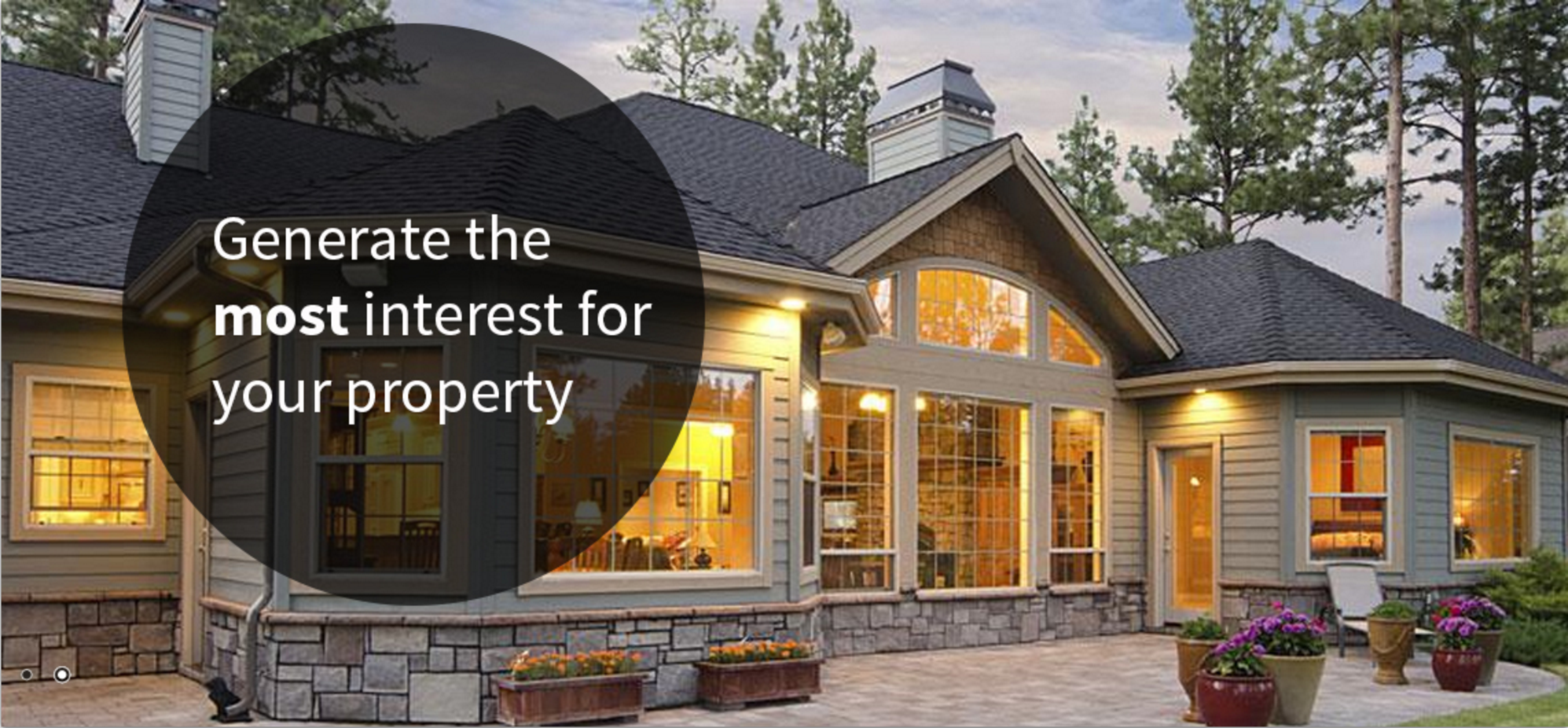 Generate the most interest for your property